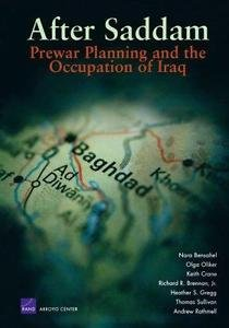 After Saddam : Prewar Planning and the Occupation of Iraq by Heather S....