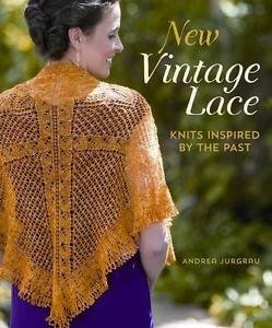 New Vintage Lace : Knits Inspired by the Past by Andrea Jurgrau (2014,...
