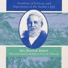 The Pioneer Preacher : Incidents of Interest, and Experiences in the Author's...