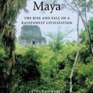 Case Studies in Early Societies: Ancient Maya : The Rise and Fall of a...