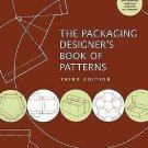 The Packaging Designer's Book of Patterns by George L. Wybenga and Lászlo...