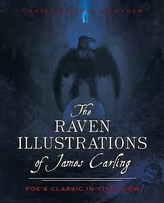 The Raven Illustrations of James Carling : Poe's Classic in Vivid View by...
