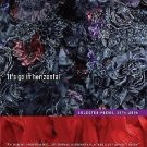 New California Poetry: It's Go in Horizontal : Selected Poems, 1974-2006 22...