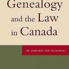 Genealogist's Reference Shelf: Genealogy and the Law in Canada 3 by Margaret...