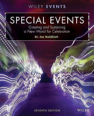 The Wiley Event Management: Special Events : Creating and Sustaining a New...