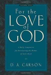 For the Love of God Vol. 1 : A Daily Companion for Discovering the Riches of...
