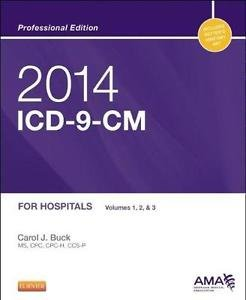 2014 ICD-9-CM for Hospitals, Volumes 1, 2 and 3 Professional Edition by Carol...