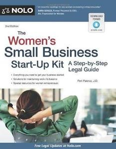 The Women's Small Business Start-Up Kit : A Step-by-Step Legal Guide by Peri...