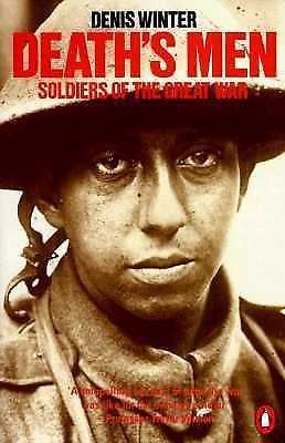 Death's Men : Soldiers of the Great War by Denis Winter (1985, Paperback)