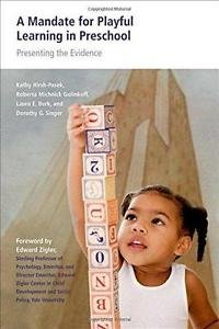A Mandate for Playful Learning in Preschool : Applying the Scientific...