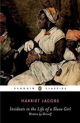 Incidents in the Life of a Slave Girl by John S. Jacobs, Harriet Jacobs and...