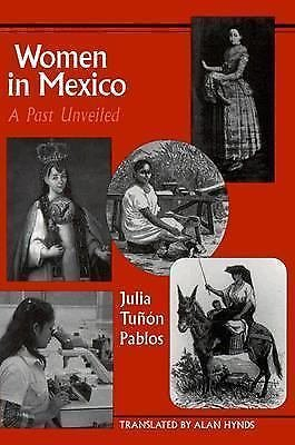 LLILAS Translations from Latin America: Women in Mexico : A Past Unveiled by...