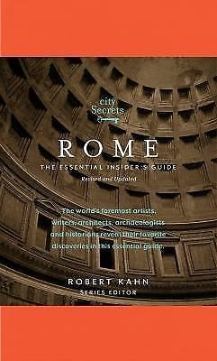 City Secrets: Rome : The Essential Insider's Guide 1 (2011, Hardcover, Revised)