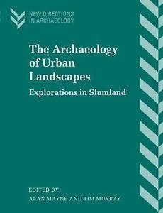 New Directions in Archaeology: The Archaeology of Urban Landscapes (2001,...
