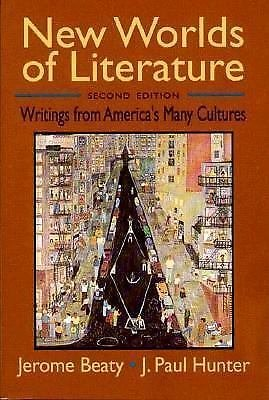 New Worlds of Literature: Writings from America's Ma...