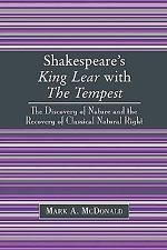 Shakespeare's King Lear with the Tempest : The Discovery of Nature and the...