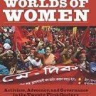 Political Worlds of Women : Activism, Advocacy, and Governance in the...