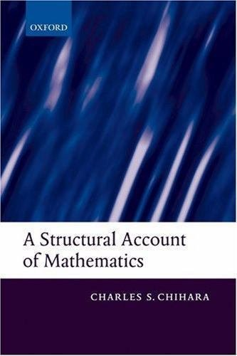 A Structural Account of Mathematics by Charles S. Chihara (2007, Paperback)