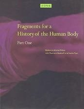 Fragments for a History of the Human Body Pt. I (1989, Hardcover)