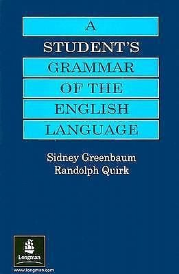 A Student's Grammar of the English Language by Randolph Quirk and Sidney...
