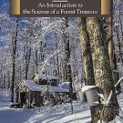Maple Syrup : An Introduction to the Science of a Forest Treasure (2016,...