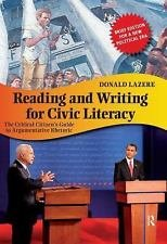 Reading and Writing for Civic Literacy : The Critical Citizen's Guide to...