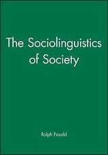 Language in Society: The Sociolinguistics of Society Vol. 1 by Ralph W....