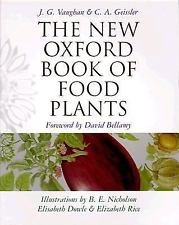 The New Oxford Book of Food Plants by C. A. Geissler and J. G. Vaughan (1999,...