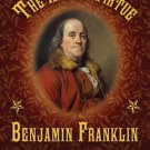 The Art of Virtue : Ben Franklin's Formula for Successful Living by Benjamin...