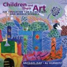 NEW - HARDCOVER - Free Ship - Children and Their Art by Day, Hurwitz (9 Ed)