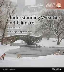NEW - Free Express Ship - Understanding Weather and Climate by Aguado (7 Ed)