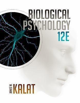 NEW - Free Express Ship - Biological Psychology by James Kalat (12 Ed)