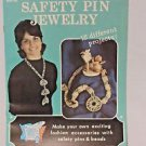 Safety Pin Jewelry Craft Instruction Booklet 18 Different Projects DIY Hobby