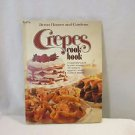 Better Homes and Gardens CREPES Cook Book Hard Cover