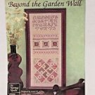 Counted Cross Stitch Sampler Pattern Beyond the Garden Wall Leaflet #402