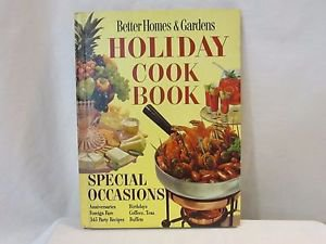 Better Homes and Gardens HOLIDAY  Cook Book Hard Cover