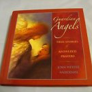 Guardian Angels Book Joan Webster Anderson True Stories Answered Prayers