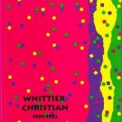 1992 Whittier Christian School K~6 Yearbook ~ La Mirada