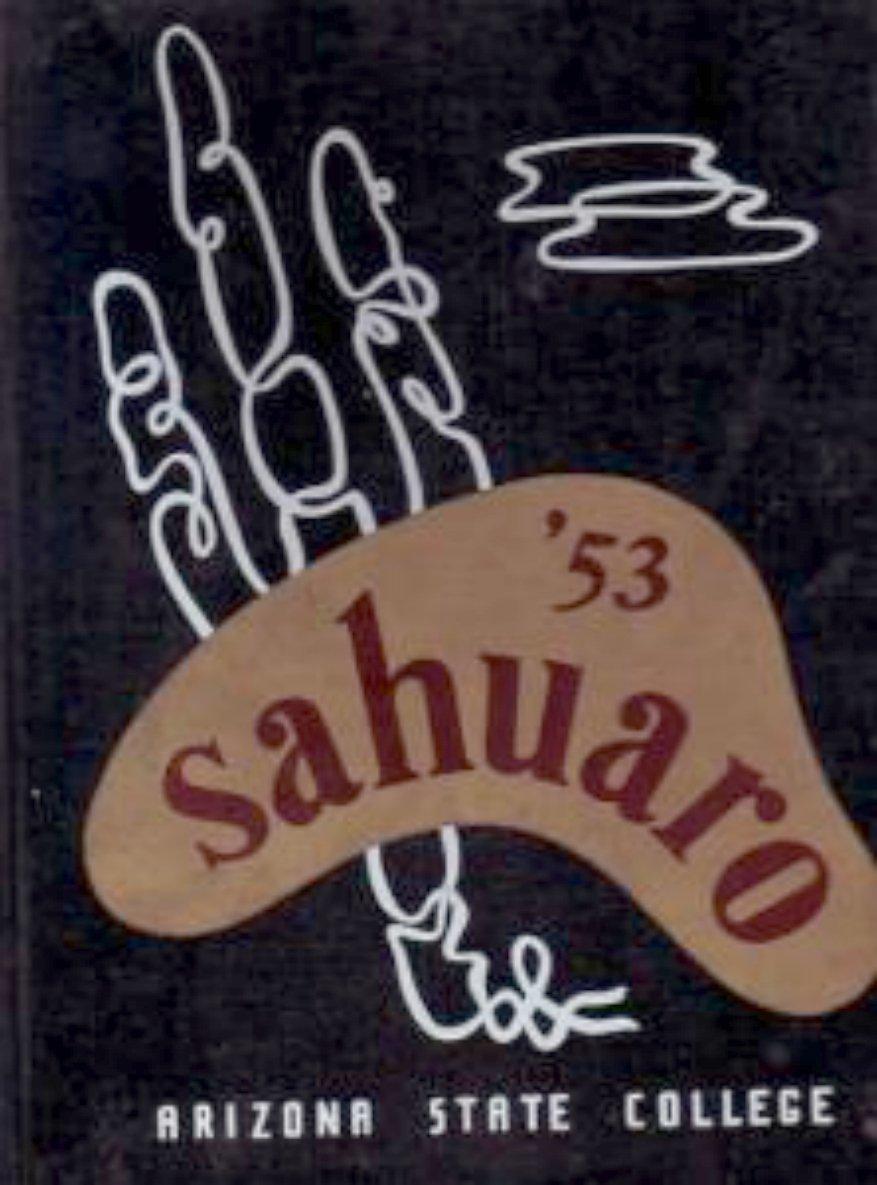 1953  ARIZONA STATE UNIVERSITY  YEARBOOK SAHUARO  TEMPE