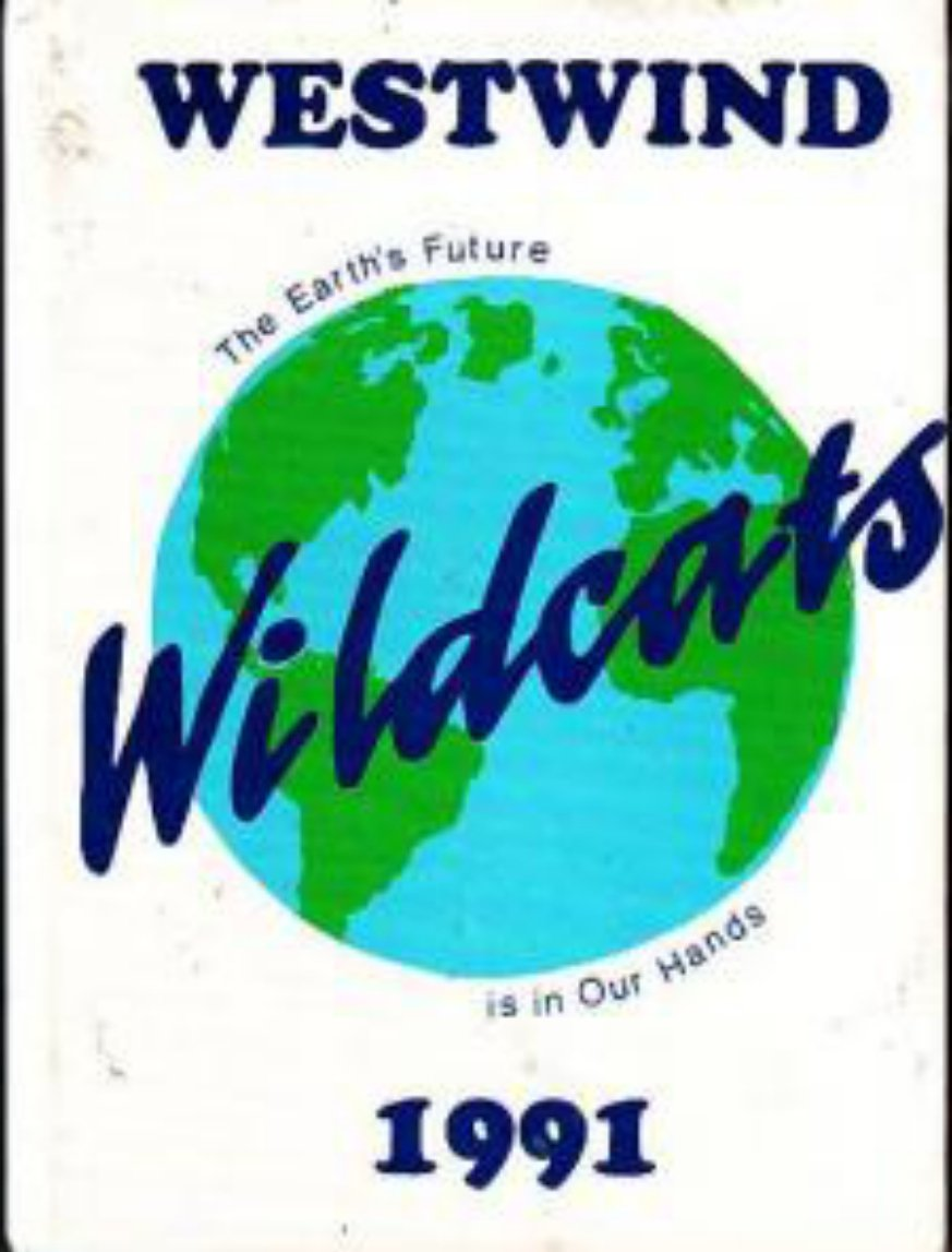 1991 Westwind School Yearbook ~ Phoenix Arizona