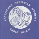 1981 Scottsdale Christian Academy Yearbook ~ Phoenix AZ