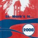 2008 St Saint Marks Episcopal School and Preschool Yearbook Upland California