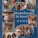 2005 Hawthorne School Yearbook Beverly Hills California