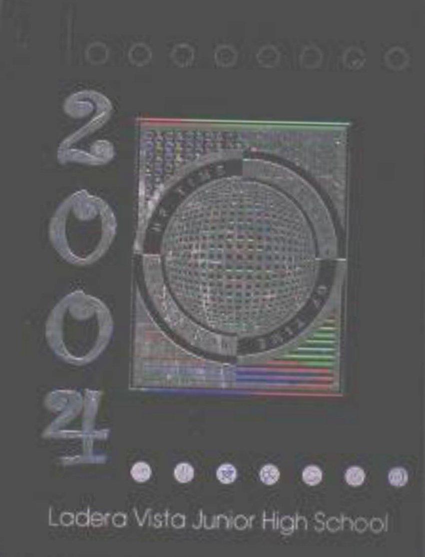 2004 LADERA VISTA JUNIOR HIGH SCHOOL YEARBOOK Fullerton
