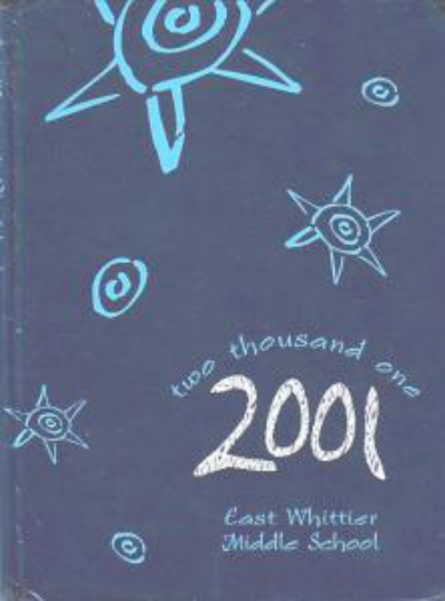 2001 East Whittier Middle School Yearbook California