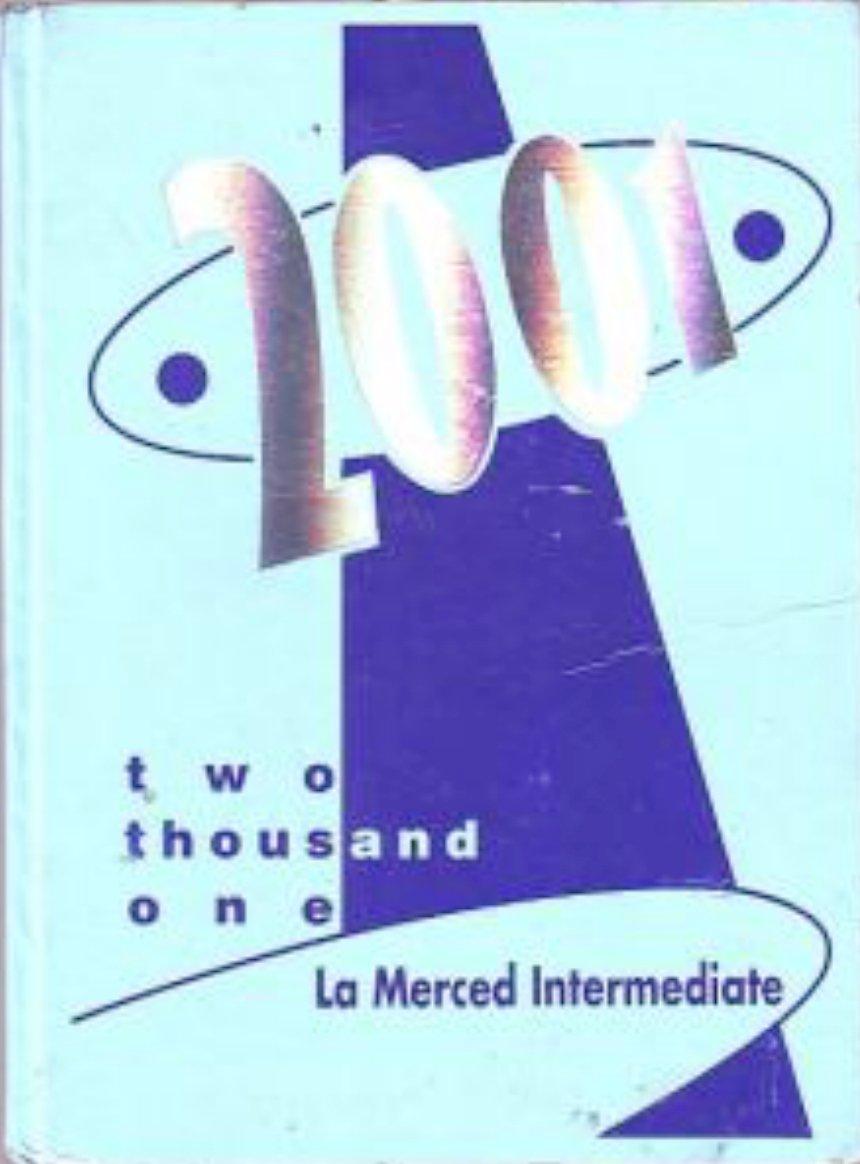 2001 La Merced Intermediate School Yearbook Montebello
