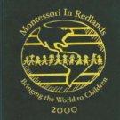 2000 Montessori in Redlands California Yearbook