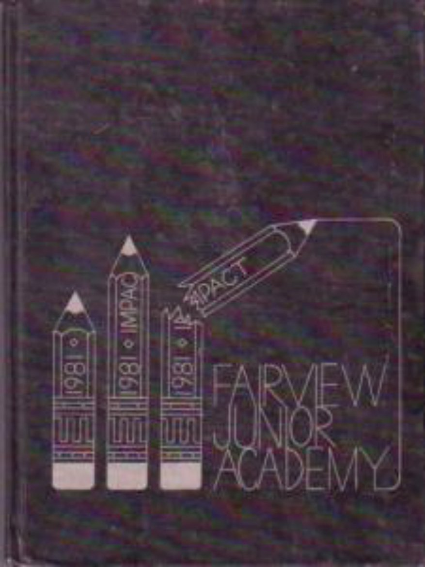 1981 Fairview Junior Academy Impact Yearbook ~ Highland