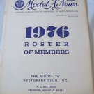 "Model ""A""  Restorers Vintage Auto Club  Club News1976 Roster of Members"