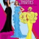 Costume Great Fashion Designs of the Thirties Paper Dolls by Tom...